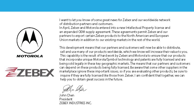 Thailand barcode zebex and motorola entered into a new thailand barcode zebex and motorola entered into a new intellectual property license and an expanded oem supply agreement platinumwayz